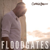 Charlie_Brown_-_Flood_Gates_high_res.170x170-75
